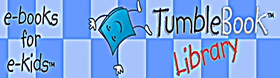 Tumble Books  Happy Tumbling!