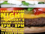 Legion Family Burger & Beverage Night @ Chetwynd Royal Canadian Legion Branch #258