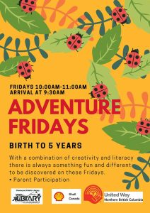 Adventure Fridays @ Chetwynd Public Library