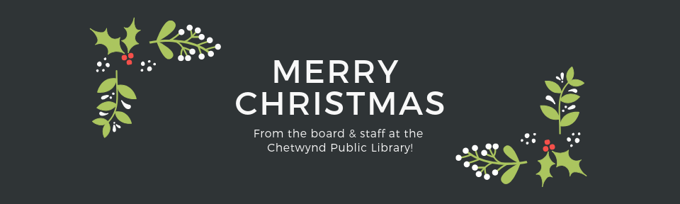 From the board & staff at the Chetwynd Public Library! (2)
