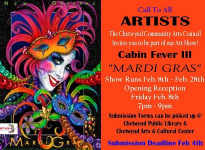 """Cabin Fever lll """"Mardi Gras"""" Opening night @ Chetwynd Arts Council"""